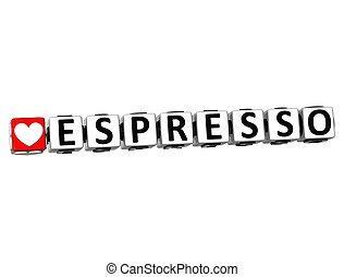 3D Love Espresso Button Click Here Block Text