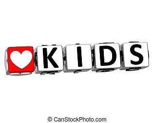 3D Love Kids Button Click Here Block Text