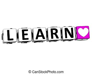 3D Love Learn Button Click Here Block Text