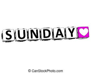 3D Love Sunday Button Click Here Block Text