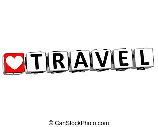 3D Love Travel Button Click Here Block Text
