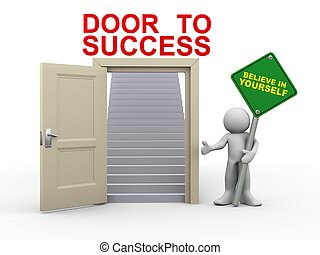 3d render of man holding believe in yourself roadsign standing with open door having stairs for success. 3d illustration of human character.