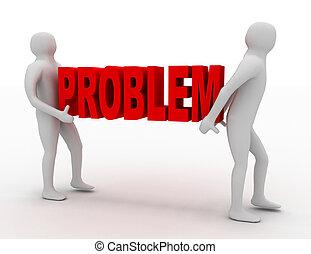 3d man carry text problem. business concept