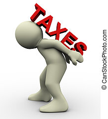 3d man carrying taxes - 3d render of man carrying word '...