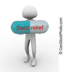 3d man holding pill with text 'debt relief'