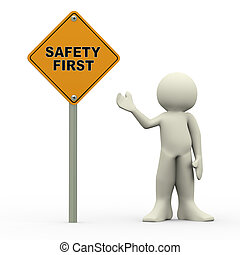 3d man holding safety first roadsign