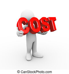 3d man holding word cost - 3d illustration of man holding...
