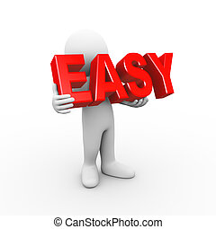 3d illustration of man holding word text easy. 3d rendering of human people character