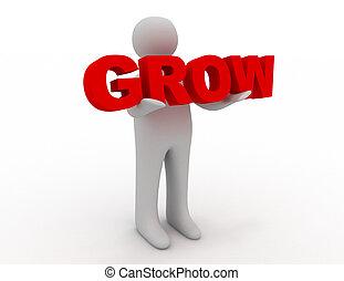3D man holding word grow
