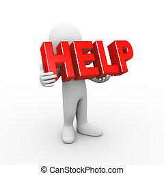 3d man holding word help
