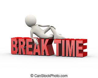 3d man lying on word break time - 3d illustration of man...