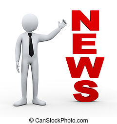 3d illustration of businessman presenting concept word news. 3d rendering of human people character.