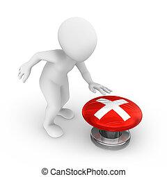 3d man presses the button. with error symbol.