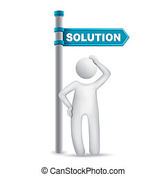 3d man thinking with directional sign and word Solution
