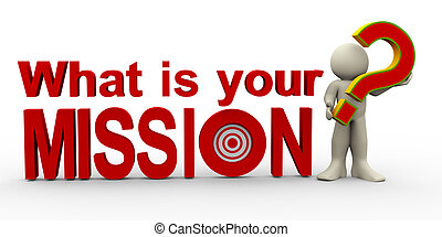 3d man - what is your mission? - 3d illustration of person...