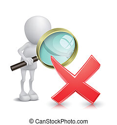 3d man with a magnifying glass looking to the fail symbol