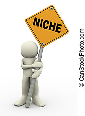 3d illustration of person holding road sign of niche. 3d rendering of people human character.