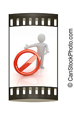 3d man with prohibition sign. The film strip