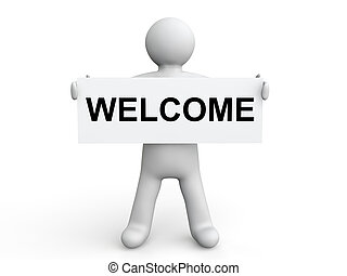 3d man with welcome placard