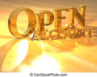 3D Open account Gold text