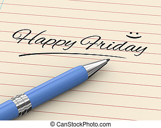 3d pen writing happy friday on paper - 3d render of pen on ...
