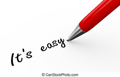 3d render of a pen writing it is easy on white paper background