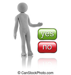 """3D people - concept. Man, person choosing between """"yes"""" or """"no"""" buttons."""