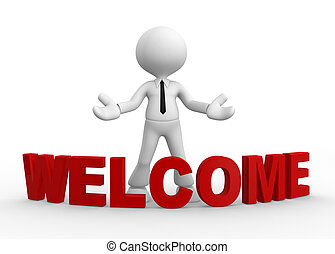 Welcome - 3d people - man, people and word welcome. Welcome ...