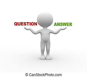 Question or Ansewer - 3d people - man, person and words ...