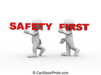 3d people word text safety first - 3d illustration of ...