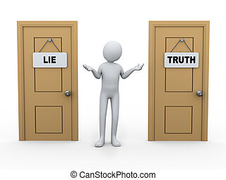 3d person and truth lie door - 3d illustration of man...