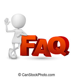 3d person and word FAQ ( Frequently Asked Questions ) isolated white background