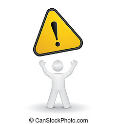 3d person looking up at a warning sign isolated white...