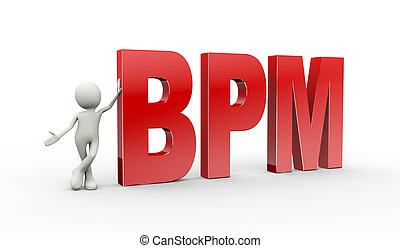3d person standing with bpm business process management