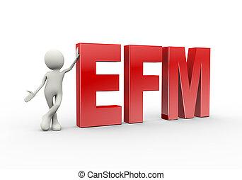 3d person standing with efm enterprise feedback management