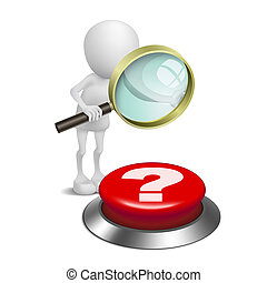 3d person watching the question mark button with a magnifying glass
