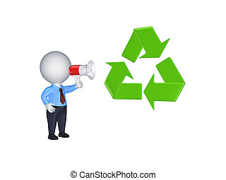 3d person with megaphone and recycle symbol. Isolated on white.