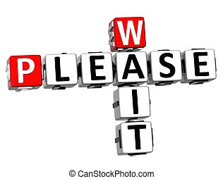 3d Please Wait Crossword text over white background.