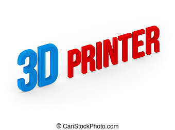 3d printing isolated on white type