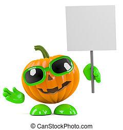 3d Pumpkin man has a placard