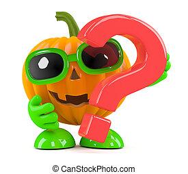 3d Pumpkin man has a question