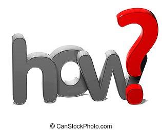 3d, pytanie, słowo, jak, na białym, tło