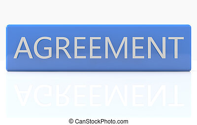 Agreement - 3d render blue box with Agreement on it on white...
