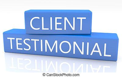 Client Testimonial - 3d render blue box with text Client ...
