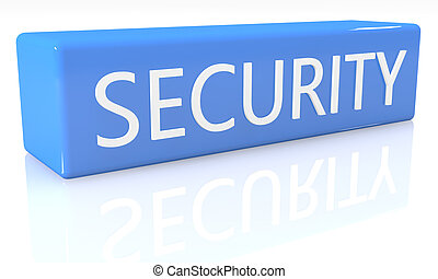 Security - 3d render blue box with text Security on it on ...