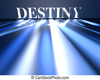 Destiny - 3D rendered conceptual Illustration of the word...