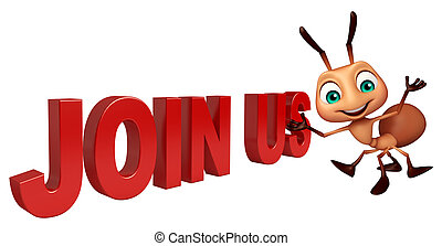 3d rendered illustration of Ant cartoon character with join us sign