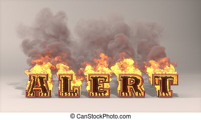 alert flame - 3D rendered illustration of big alert flame