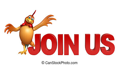 3d rendered illustration of Chicken cartoon character with join us sign
