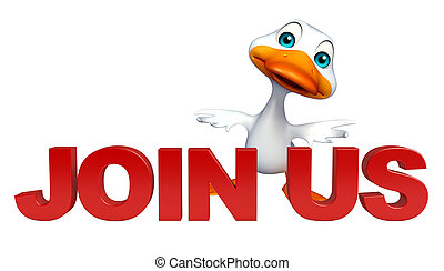 3d rendered illustration of Duck cartoon character with join us sign